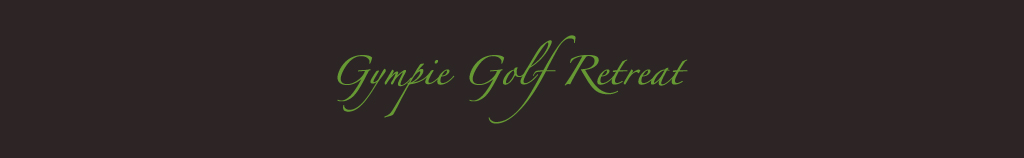 Gympie Golf Retreat